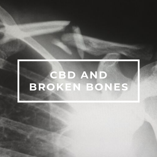 CBD Oil and broken bones