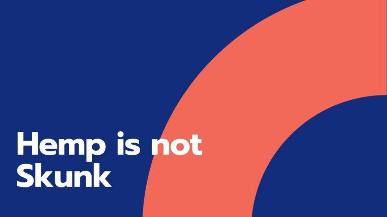 Hemp Is Not Skunk Weed